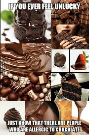 Chocolate Meme - ifyou ever feelunlucky just know that there are people who are