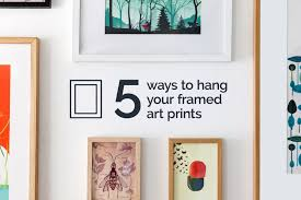 5 ways to hang your framed art prints u2013 kulture shop blog