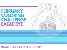february coloring challenge eagle eye the coloring book club