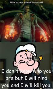 Taken Meme - taken meme popeye version memes quickmeme