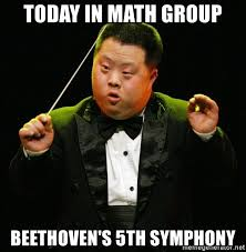 Beethoven Meme - today in math group beethoven s 5th symphony retarded asain
