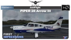 prepar3d just flight piper 28 arrow iii first impressions youtube