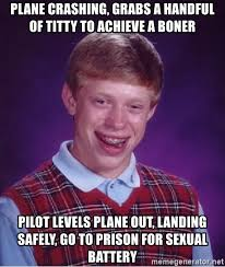 Titty Memes - plane crashing grabs a handful of titty to achieve a boner pilot