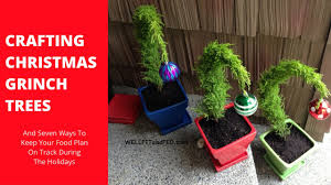 grinch tree christmas craft grinch trees and seven ways to eat well during