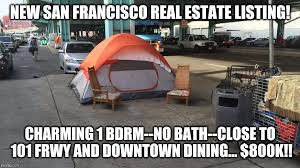 image tagged in san francisco real estate imgflip