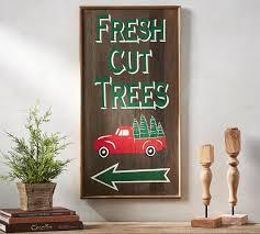 fresh cut trees sign pottery barn