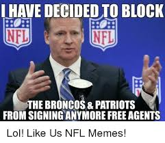 Broncos Patriots Meme - have decided to block nfl nfl the broncos patriots from