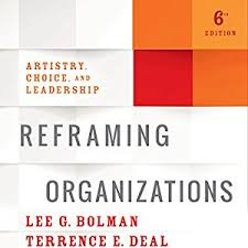 bolman and deal four frames reframing organizations 6th edition audiobook lee g bolman