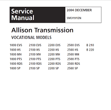 allison 1k2k transmission repair manual po3065en sm4006en sm3191en