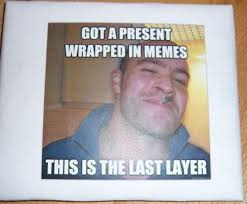 Gift Meme - a christmas gift made of internet memes thechive