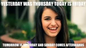 Rebecca Black Friday Meme - rebeccablackfriday explore rebeccablackfriday on deviantart