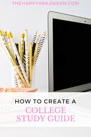 how to create a college study guide u2014 the happy arkansan