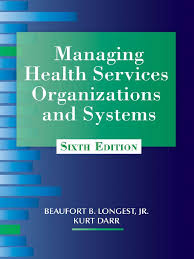 ihie home zone design guidelines managing health services organizations and systems sixth edition