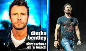 dierks bentley family dierks bentley u0027s new single