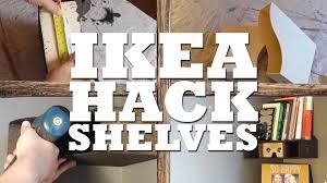 Ikea Shelf Hacks by How To Hack Ikea Shelves Youtube