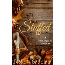 contemporary thanksgiving songs stuffed a thanksgiving romance by jessica gadziala