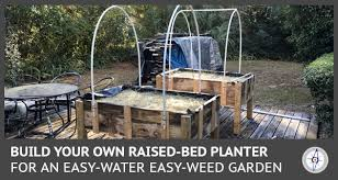 building raised bed easy water easy weed garden planters
