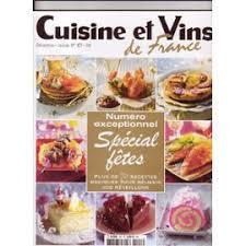 recettes cuisine et vins de et vins de n 107 special fetes plus de 70 recettes