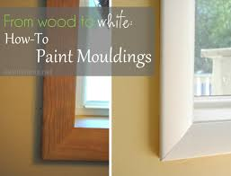 from wood to white how to paint mouldings jenna burger