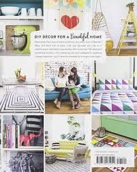 The Handmade Home by A Beautiful Mess Happy Handmade Home Painting Crafting And
