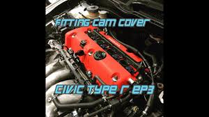 cam cover install and wiring done type r ep3 youtube