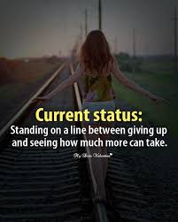 sad quotes current status standing on a line between giving