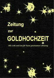 sprüche zur goldenen hochzeit der eltern texte und gedichte zur goldenen hochzeit