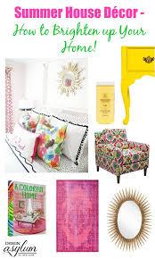 summer house décor how to brighten up your home design asylum