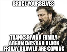 Funny Black Friday Memes - thanksgiving black friday imgflip