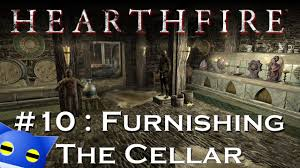 let u0027s play skyrim hearthfire 10 furnishing the cellar youtube