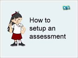how to setup an assessment on k5 learning youtube