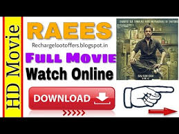 raees full hd movie download 1080p hd direct download 2017