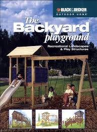 Backyard Play Ideas by 117 Best Backyard Playgrounds Images On Pinterest Playground