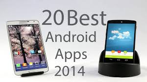 top android top 20 best android apps 2014