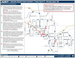 Phoenix Road Map by Adot Weekend Freeway Travel Advisory April 7 10 3tv Cbs 5
