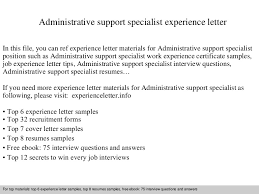 administrativesupportspecialistexperienceletter 140831114908 phpapp01 thumbnail 4 jpg cb u003d1409485771