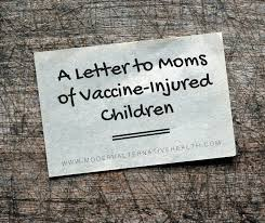 Vaccine Injury Table A Letter To Moms Of Vaccine Injured Children Modern Alternative