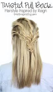 best 25 reign hairstyles ideas on pinterest reign hair