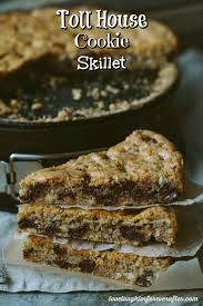 toll house cookie skillet recipe love laughter foreverafter
