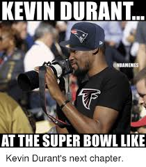 Kevin Durant Memes - kevin durant onbamemes at the super bowl like kevin durant s next
