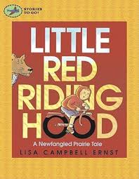 red riding hood newfangled prairie tale lisa campbell