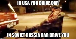 Russian Car Meme - car drive you imgflip