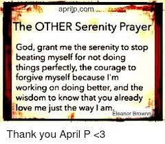Serenity Prayer Meme - april pcom the other serenity prayer god grant me the serenity to