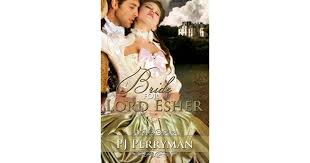 Esher College Login A Bride For Lord Esher By P J Perryman