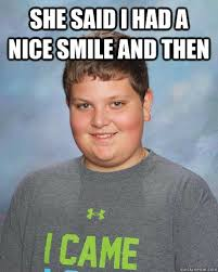 Smile Funny Meme - she said i had a nice smile and then cheese kid quickmeme