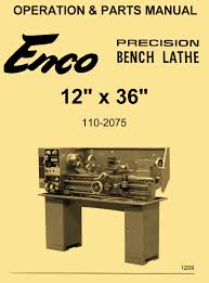enco 12x36 metal lathe model 110 2075 instructions operator u0027s