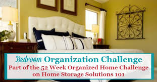 Bedroom Organization Furniture by Bedroom Organization Challenge How To Make It A Haven
