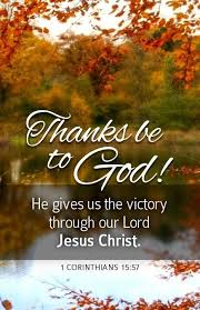 1 corinthians 15 57 he gives us the victory through our lord jesus