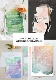 Rolling Wedding Invitation Cards 23 Pretty Watercolor Wedding Invitations To Get Inspired