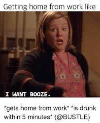 Drunk At Work Meme - 25 best memes about work drunk and funny work drunk and